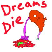 Dreams Die