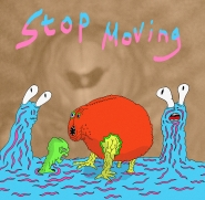 Stop Moving